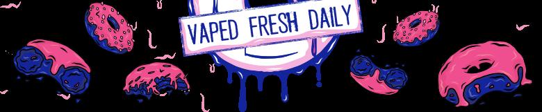 Vaped Fresh Daily